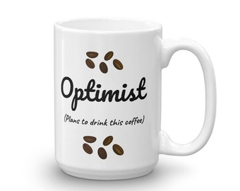 Pessimist mug made with optimism in the USA