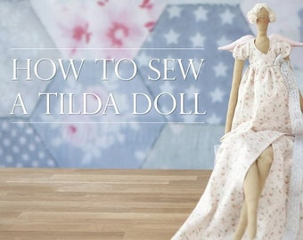 How to Sew a Tilda Doll Video Tutorial 803967