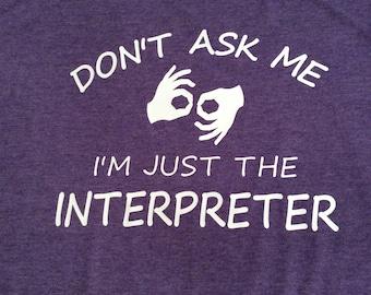 ASL Sign Language Interpreter T-Shirt