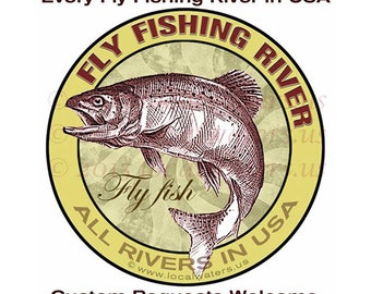 Fly Fishing Decals Stickers - All the Rivers and Streams in USA Guaranteed No Fade 3 years - UV Laminated - Waterproof -