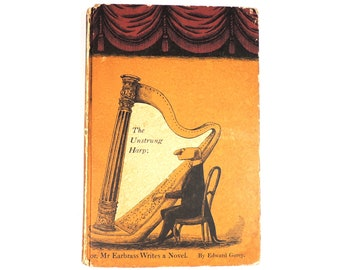 "Edward Gorey Signed Book ""The Unstrung Harp; or, Mr Earbrass Writes a Novel 1953"