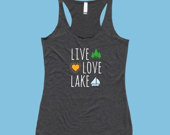 Live / Love / Lake - Fit or Flowy Tank