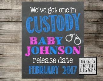 We've Got One In Custody - Printable Pregnancy Announcement / Chalkboard Police Photo Prop / Baby Reveal / Social Media Digital JPEG