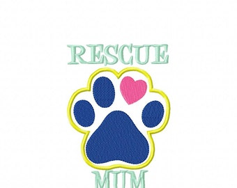 RESCUE MUM Paw Print - Applique - DIGITAL Embroidery Design