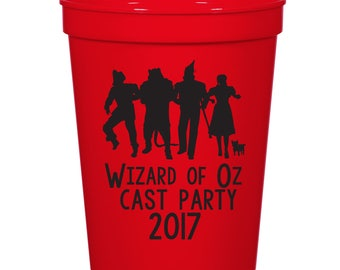 Wizard of Oz Cast Party- 16 oz. Reusable Plastic Stadium Cup- Minimum Purchase of 12 Cups!