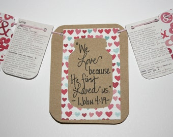 "Mini Scripture Bunting- ""We love because He first loved us"" (I John 4:19)- option 2"