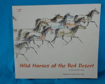 vintage 1971 Wild Horses of the Red Desert book by Glen Rounds