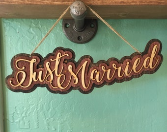 Laser Cut and Engraved Wood Just Married Hanging Sign