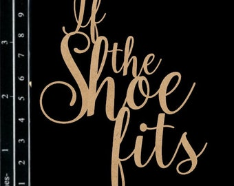 Scrapaholics Chipboard - If the Shoe Fits