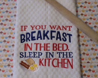 Breakfast in bed, eat in the Kitchen Cotton Kitchen Towel