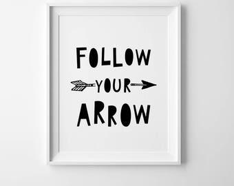 Prints for nursery wall art, nursery quote, black and white print, monochrome print, girl nursery print, boy nursery art follow your arrow