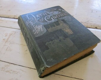 Vintage Books, Rare Books, 1889 The Path of Glory from the Cradle to the Throne by Rev Madison C Peters