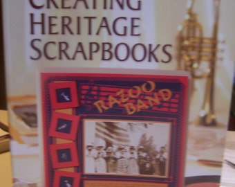 "Book ""Creating Heritage Scrapbooks"" by Memory Makers ~ Complete Guide Softcover 128 Pages"