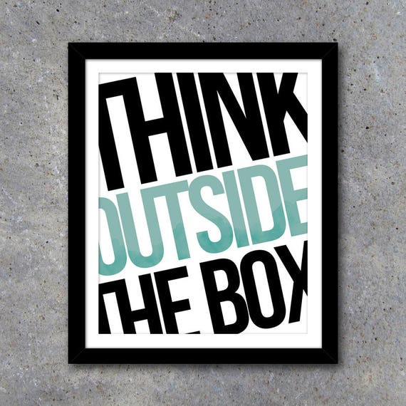 outside the box office. Think Outside The Box Office Art In 3 Colors \u2013 Printable Instant Download Home Decor Motivational DIY Gallery Wall Ideas C