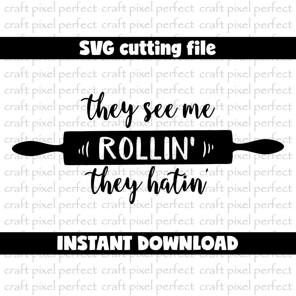They See Me Rollin Svg, Funny Kitchen Sayings Svg, Kitchen Towel Svg ...