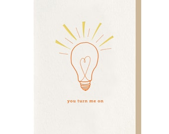 """Letterpress """"You Turn Me On"""" Greeting Card"""