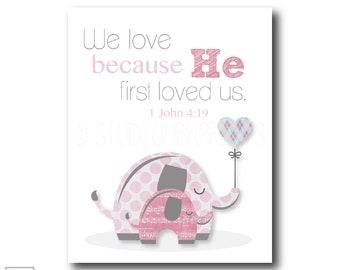 We love because He first loved us | 1 John 4:19 - Christian Art Print