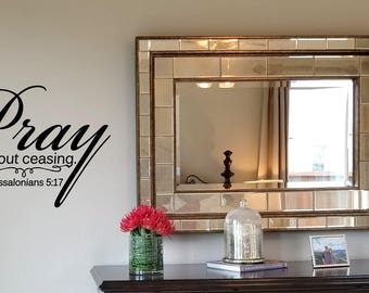 Pray Without Ceasing Wall Decal/Christian Wall Words/Inspirational Wall  Transfer/Christian Gift