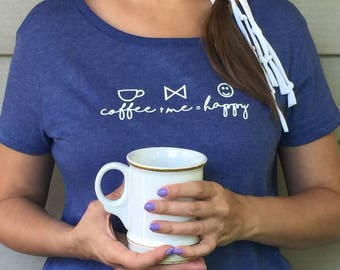 Coffee + Me = Happy - Tshirt