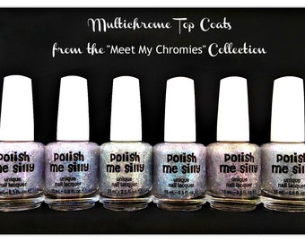 6 FULL Size - MULTI-CHROME Topper Set - Multi-Color Changing Polish- Custom-Blended Glitter Nail Polish / Indie Lacquer /PolishMeSilly