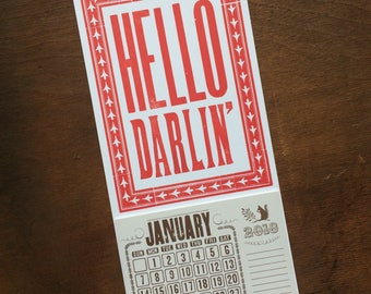 HELLO DARLIN' Red White Mini Calendar for 2018 Hand Printed Letterpress