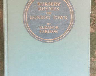 Nursery Rhymes of LONDON TOWN By Eleanor Farjeon 1916 Illus. Macdonald Gill