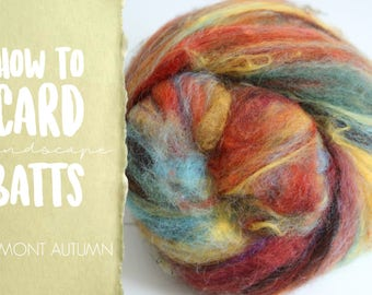 How to Card VERMONT AUTUMN Art Batt on a Drum Carder - One Technique from Carding Landscapes Masterclass