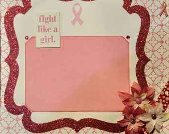 Fight Like A Girl Two-Page 12 x 12 Breast Cancer Awareness Scrapbook Layout by SSC Designs