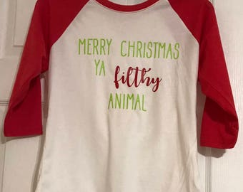 Merry  Christmas Ya Filthy Animal shirt