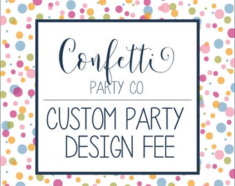 Custom Designed Party Package