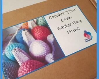 Crochet Your Own Easter Egg Hunt Kit