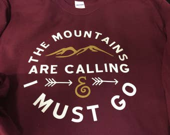 The mountains are calling Tshirt
