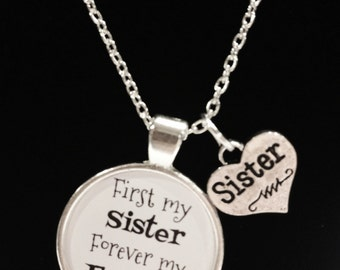 Sister Gift, Sister Necklace, First My Sister Forever My Friend Gift Necklace