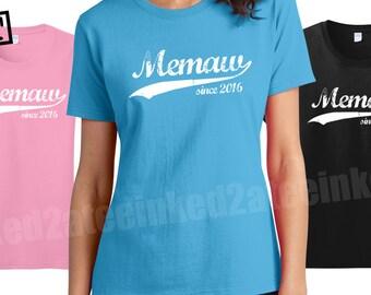 Memaw since any year womens Tshirt custom grandma gifts grandmom nonna memaw tshirts tees tops