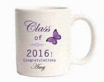 Customized with Name Graduation Coffee Mug Class of 2016 Graduation Gifts Graduation Gifts For Girls