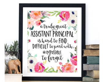 Assistant Gift, A truly great assistant principal is hard to find, Office Gift, Office Art, Going Away Retirement Gift, Personalized, Custom