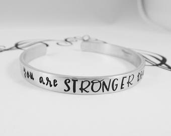 you are STRONGER than the storm - Hand Stamped Inspirational Bracelet - Encouragement - Motivational Jewelry - Strong Women