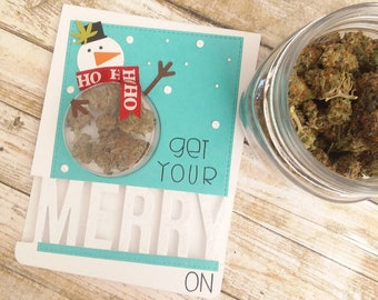 Get Your Merry On - Christmas Cannabis Greeting Card