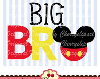 Svg,dxf BIG BRO with Mickey, Mickey bro svg Silhouette & Cricut Cut Files BIR01-Personal and Commercial Use