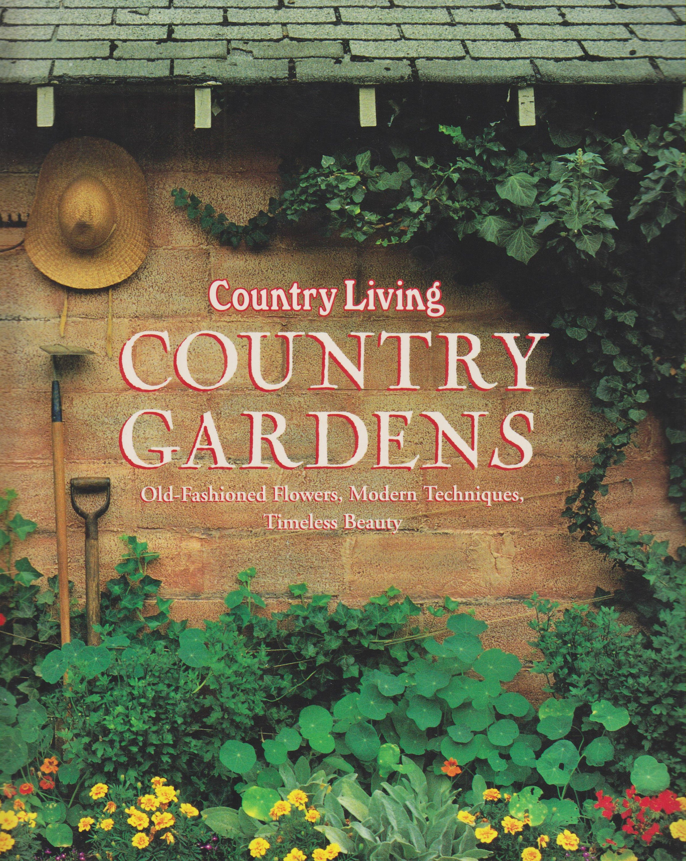 Country Living Country Gardens Hardcover Gardening Gardens