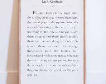 Crazy Ones - Jack Kerouac Quote - Wood Sign