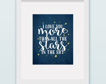 """Buy One Get One , I love you more than all the stars in the sky, Art Print 8""""x10"""" or 11""""x14"""" stars, blue, grunge, yellow, nursery decor"""