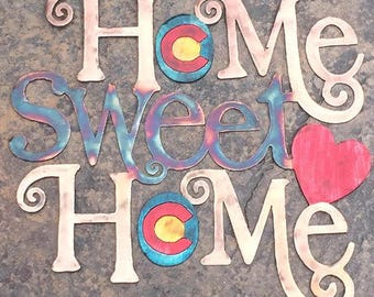 Home Sweet Home Metal Art Sign, Colorado Themed Home Sweet Home Wall Hanging