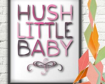 Hush Little Baby, Hush Little Baby Print, Hush Little Baby Art, Lullaby Art Print, Baby Girl's Nursery Wall Art, Nursery Wall Decor, Wallart