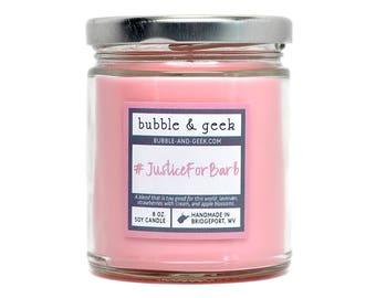 Justice for Barb scented soy candle - 8 oz. jar - #JusticeForBarb