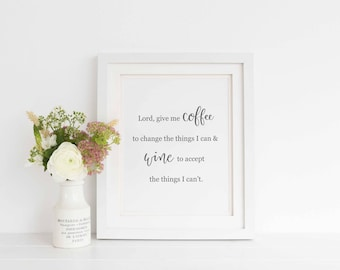 Lord give me coffee Printable Art quote, Wall Art, Calligraphy print, Art Print Instant Download