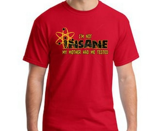 Funny Bazinga Big Bang Theory Sheldon Cooper Mens Im Not Insane Cotton T Shirt Sizes Small-4XL Short  Sleeve
