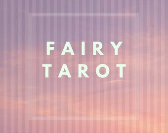 past present future fairy tarot oracle reading
