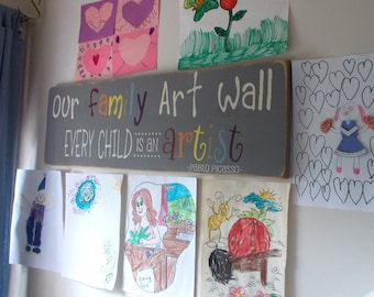 Our Family Art Wall Every Child Is An Artist Wood Sign Children's Art Display