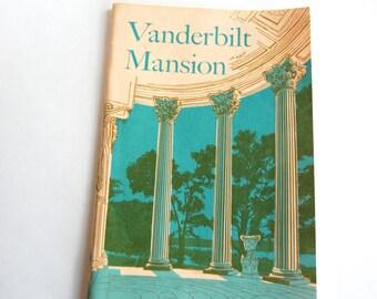 Vintage Booklet Vanderbilt Mansion